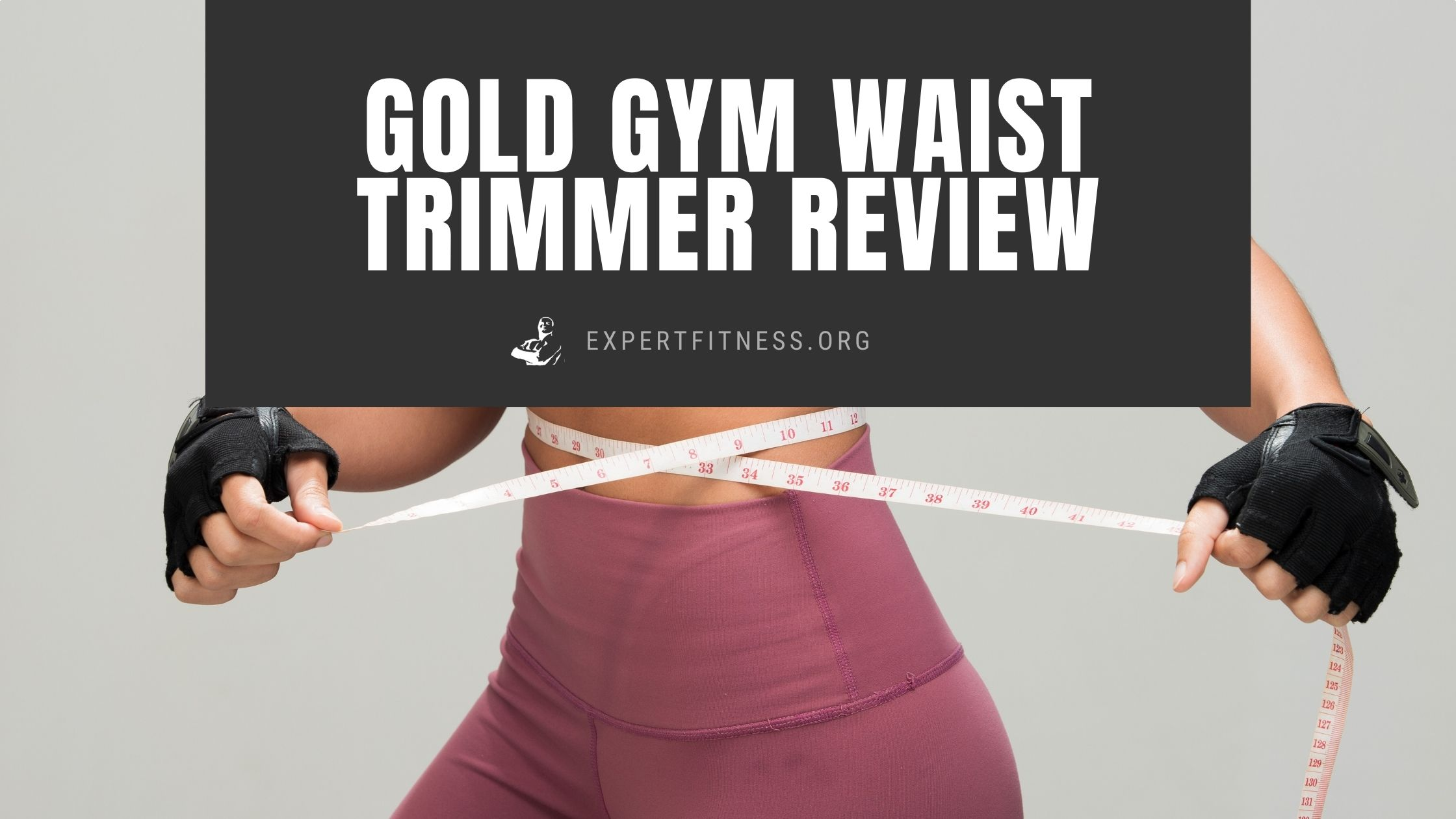 EF-Gold-gym-waist-trimmer-review