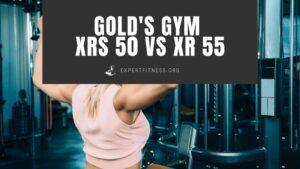 EF-Golds-gym-XRS-50-VS-XR-55