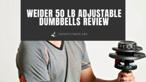 EF-Weider-50-lb-Adjustable-Dumbbells-Review