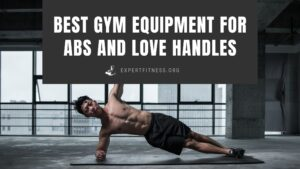 EF-Best-Gym-Equipment-for-Abs-and-Love-Handles