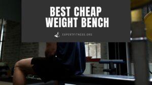 EF-Best-cheap-weight-bench