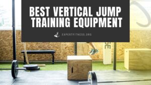 best vertical jump training equipment