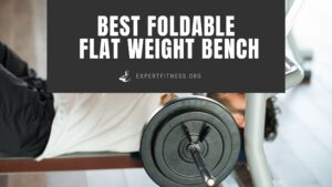 best foldable flat weight bench