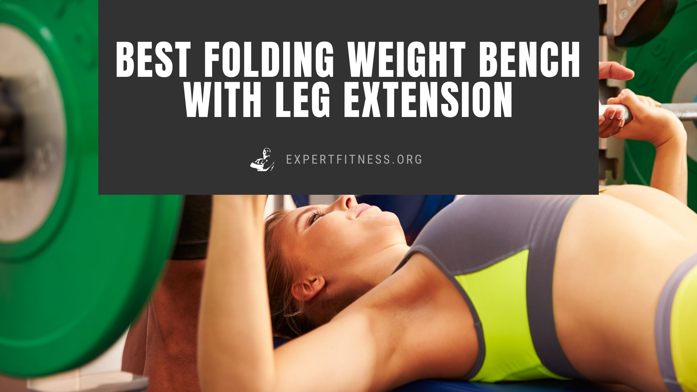 best folding weight bench with leg extension